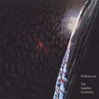 Rodney Lee | The Satellite Orchestra