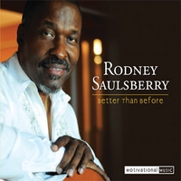 Rodney Saulsberry | Better Than Before