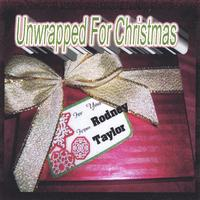 Rodney Taylor | Unwrapped For Christmas