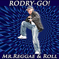 Rodry-Go! | Mr. Reggae & Roll