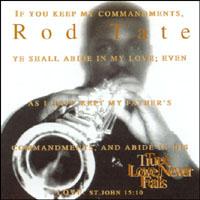 Rod Tate | True Love Never Fails