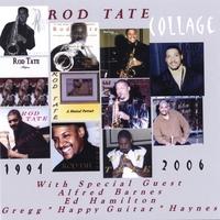 Rod Tate | COLLAGE