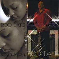 Rod Tate | Heart & Soul