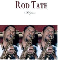 Rod Tate | Tatejazz