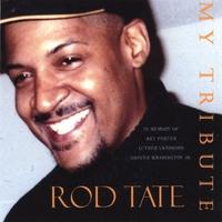 Rod Tate | My Tribute