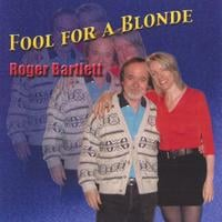 Roger Bartlett | Fool for a Bl
