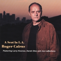 Roger Cairns | A Scot in L.A.