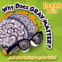 Roger Day | Why Does Gray Matter?