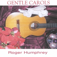 Roger Humphrey | Gentle Carols