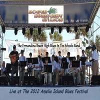 "Roger ""Hurricane"" Wilson & The Fernandina Beach High Blues in the Schools Band 