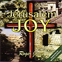 Roger Jones | Jerusalem Joy