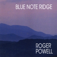Roger Powell | Blue Note Ridge