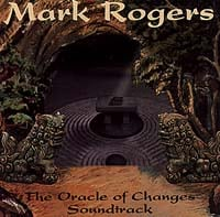 Mark Rogers | The Oracle of Changes Soundtrack