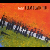 Roland Batik Trio | Best Of