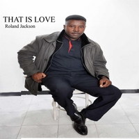 Roland Jackson | That Is Love