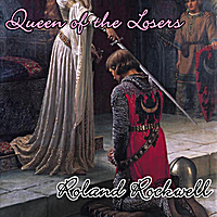 Roland Rockwell | Queen of the Losers