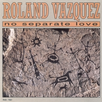 Roland Vazquez | No Separate Love