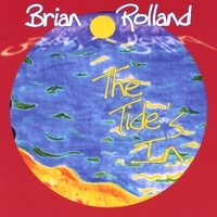 Brian Rolland | The Tide's In