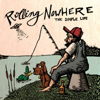 Rolling Nowhere | The Simple Life