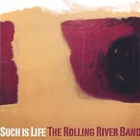 The Rolling River Band | Such Is Life