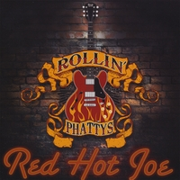 Rollin Phattys | Red Hot Joe