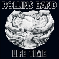 Rollins Band | Life Time