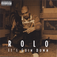 ROLO | ITS GOIN DOWN FEAT LIL JON