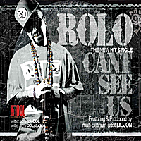 Rolo | Can't See Us (feat. Lil Jon)