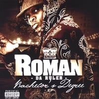 Roman Da Ruler | Bachelor's Degree E.P.