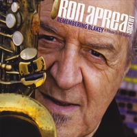 Ron Aprea | Ron Aprea Sextet...Remembering Blakey (A Tribute to Art Blakey)
