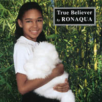 Ronaqua | True Believer