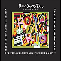 Ron Davis Trio | Mungle Music (feat. Drew Birston & Ted Warren)