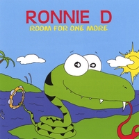 Ronnie D | Room For One More