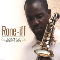 Rone-iff | Journey Of Deliverance