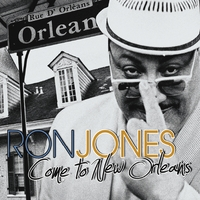 Ron Jones | Come to New Orleans