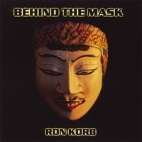 Ron Korb | Behind The Mask
