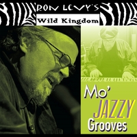 Ron Levy's Wild Kingdom | Mo' Jazzy Grooves