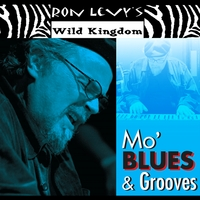 Ron Levy's Wild Kingdom | Mo' Blues & Grooves