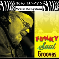 Ron Levy's Wild Kingdom | Funky Soul Grooves