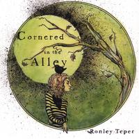Ronley Teper | Cornered In The Alley