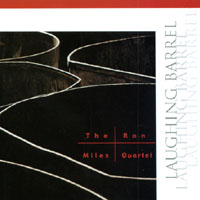 The Ron Miles Quartet | Laughing Barrel