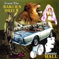 Ronnie Hall | From the Baker's Dozen