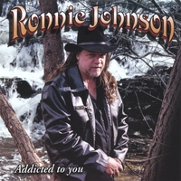 Ronnie Johnson | Addicted To You