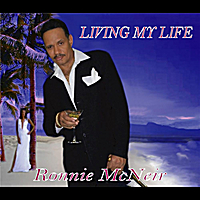 Ronnie McNeir | Living My Life
