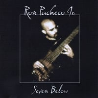 Ron Pacheco Jr. | Seven Below