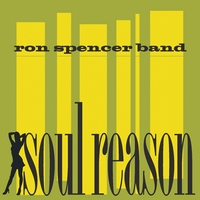 Ron Spencer Band | Soul Reason