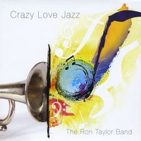 Ron Taylor Band | Crazy Love Jazz