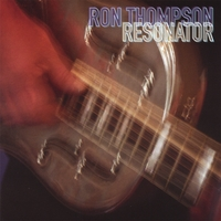 Ron Thompson | Resonator