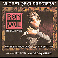"Ron Vail | ""A Cast of Characters"""