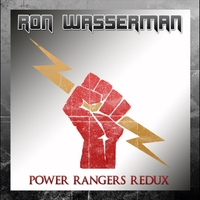 Ron Wasserman | Power Rangers Redux